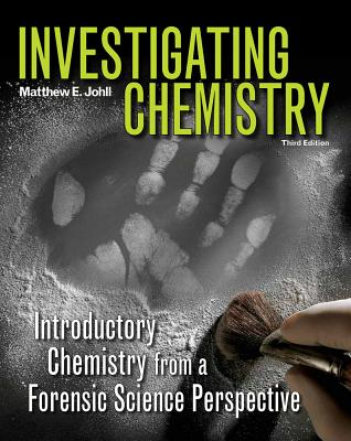 Investigating Chemistry By Johll, Matthew